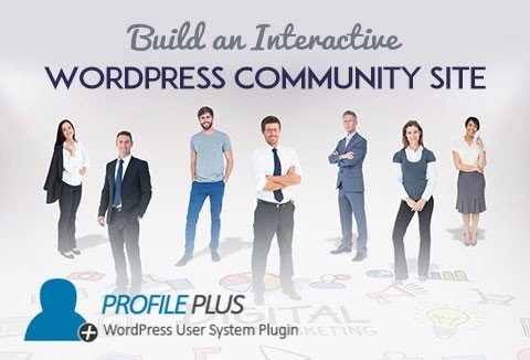 Profile Plus - Build an Interactive WordPress Community Site