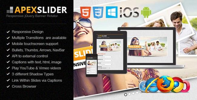 The Apex Slider comes in responsive, full screen, full width, or fixed sizes.