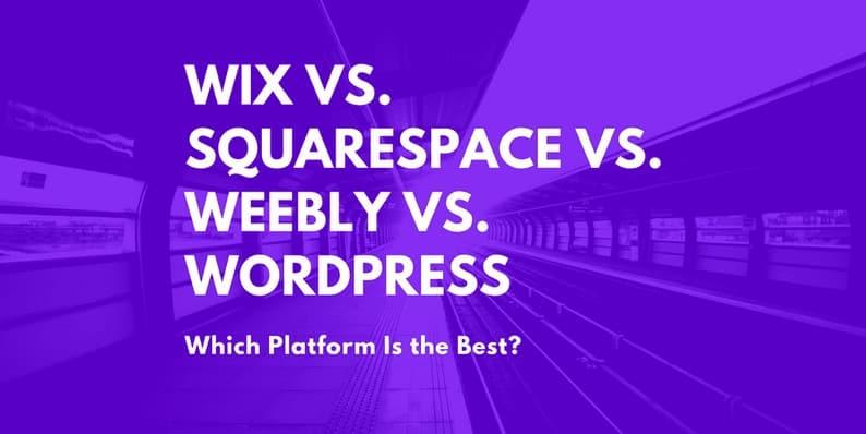 Wix vs. Squarespace vs. Weebly vs. WordPress CMS