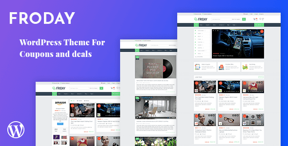 Froday is a WordPress theme specially designed for coupons and deals websites.