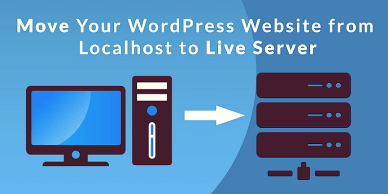 Convert WordPress Website From Localhost to Server?