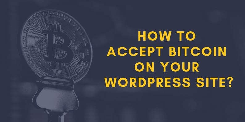 Accept Bitcoin on Your WordPress Site