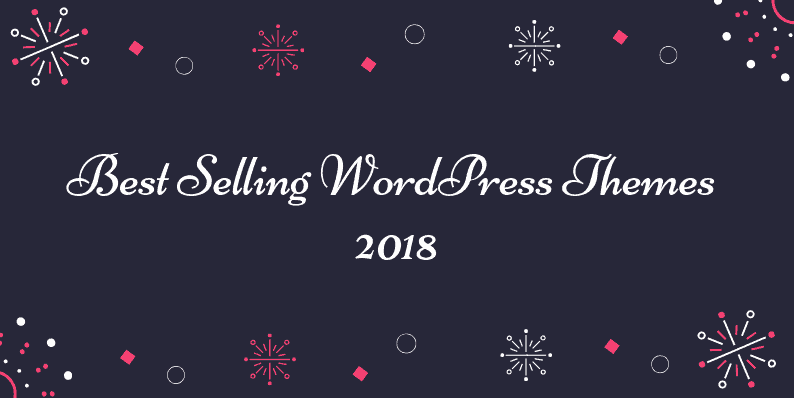 Best Selling WordPress Themes 2018