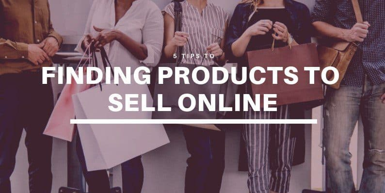 Finding Products to Sell Online