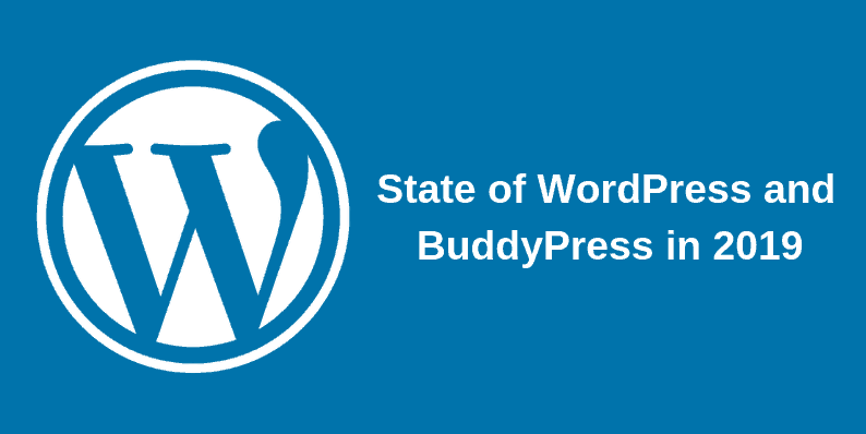 State of WordPress and BuddyPress