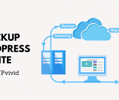 Backup WordPress Site by WPvivid - Securely Backup Your WordPress Website