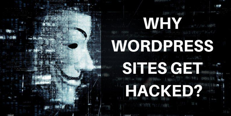 Why WordPress Sites Get Hacked and How to Prevent It