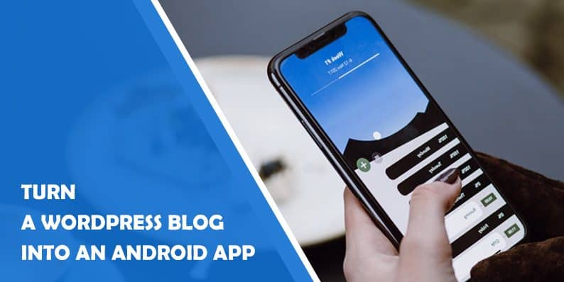 Movipress - Turn a WordPress Blog into an Android App Everyone will Adore