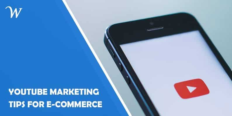 e08757be94a07 7 YouTube Marketing Tips For Your Ecommerce Business - WP Newsify