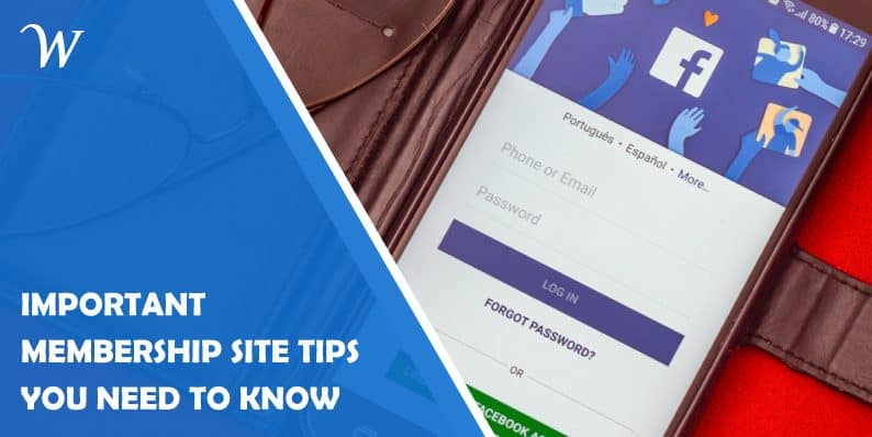 Important membership site tips