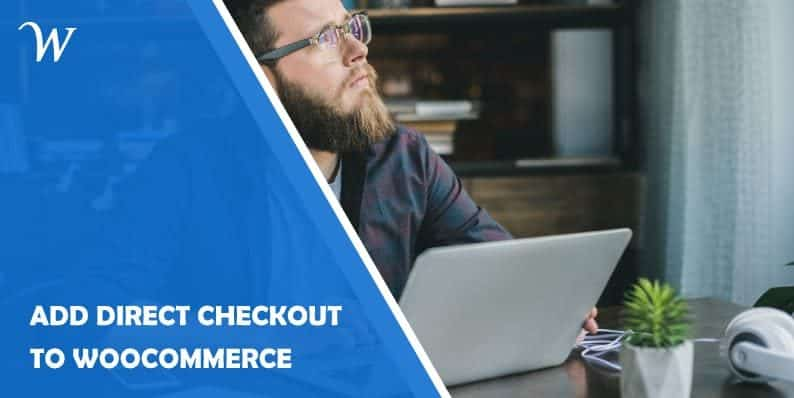 Add direct Checkout to Woocommerce