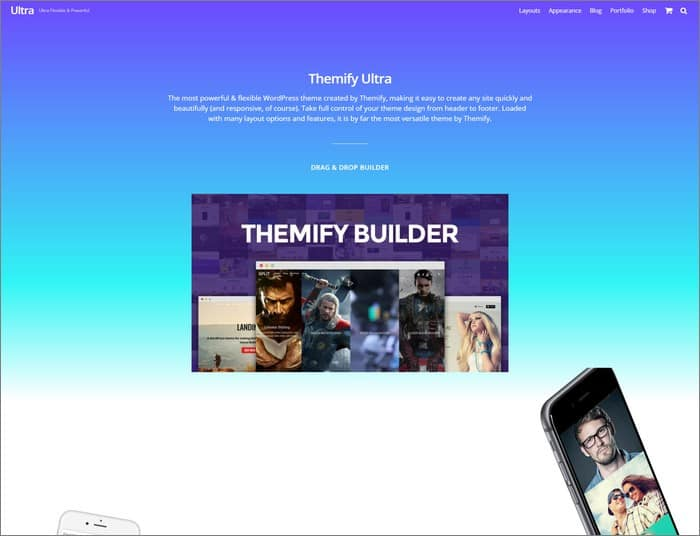 The best selling theme on Themify is Ultra.