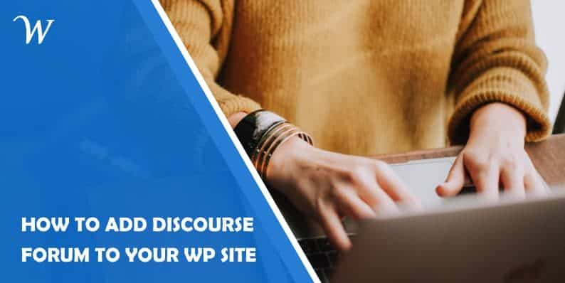 How to Add Discourse Forum to WordPress