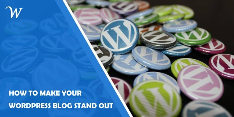 How to make WordPress Blog Stand out
