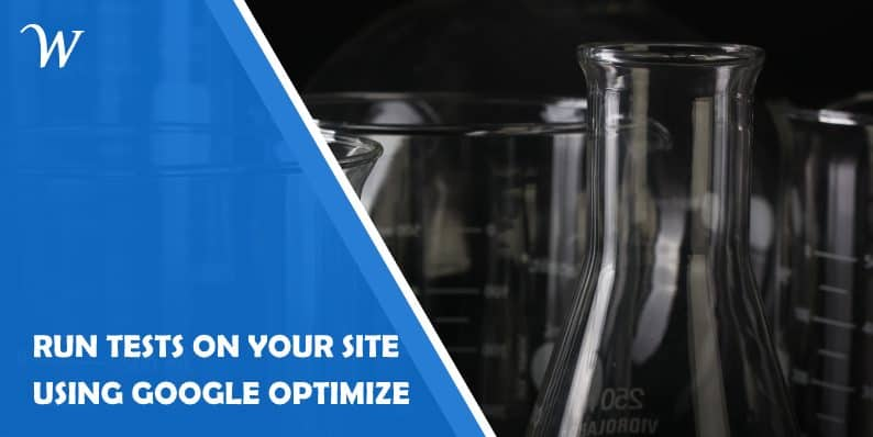 How to run tests on your site with Google Optimize