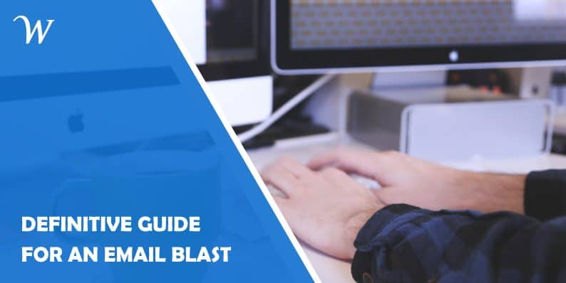 Definitive guide for an email blast