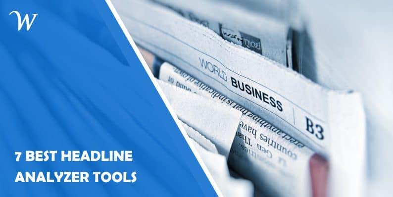 7 best headline analyzer tools