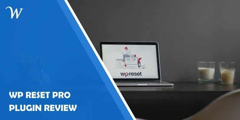 WP Reset Pro Plugin Review