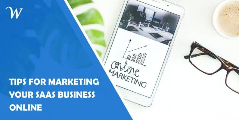 5 Tips for Marketing Your Saas Business Online