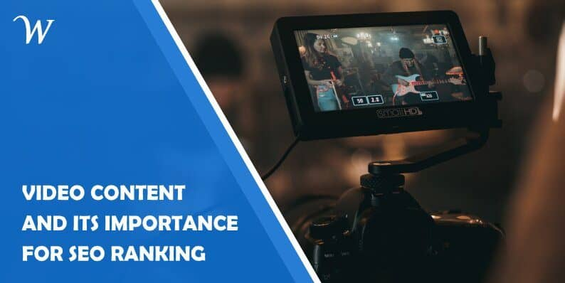 Video Content and Its Importance for Seo Ranking