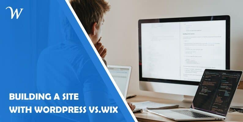 Building a Site With Wordpress Vs. Wix