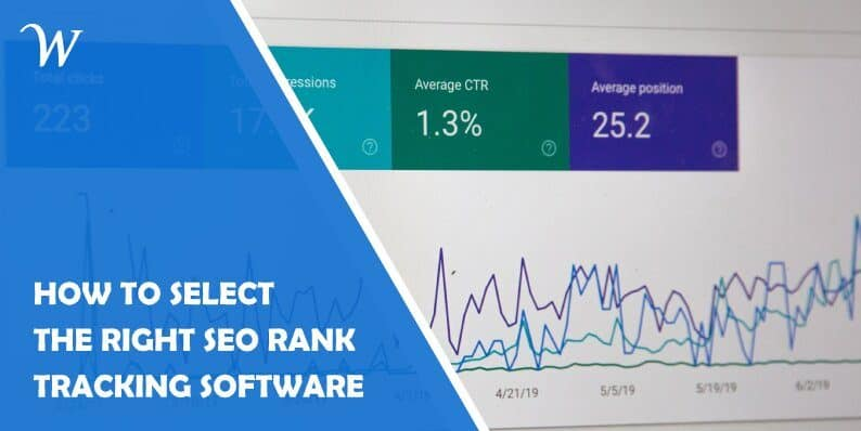 How to Select the Right Seo Rank Tracking Software