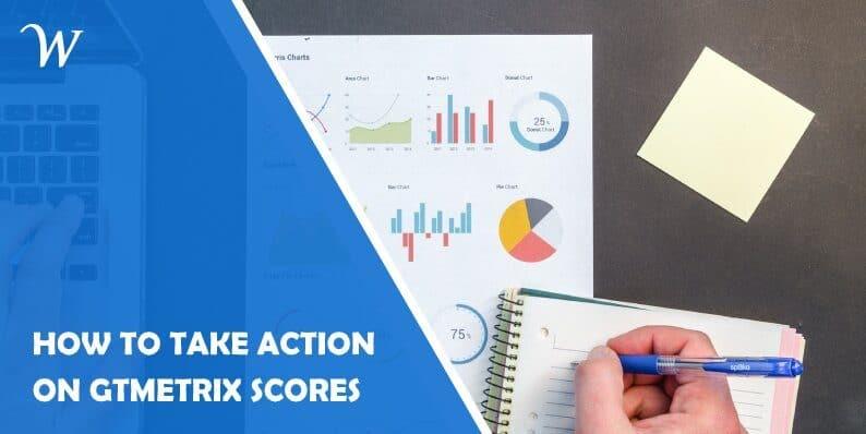 How to Take Actions on Gtmetrix Scores