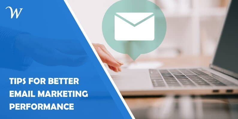 Tips for Better Email Marketing Performance