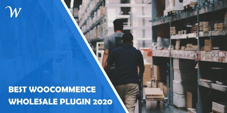 Best Woocommerce Wholesale Plugin 2020