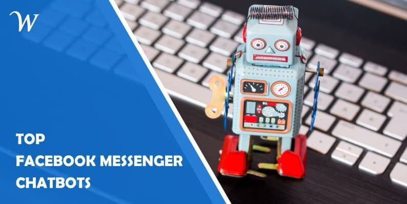 Top 5 Facebook Messenger Chatbots