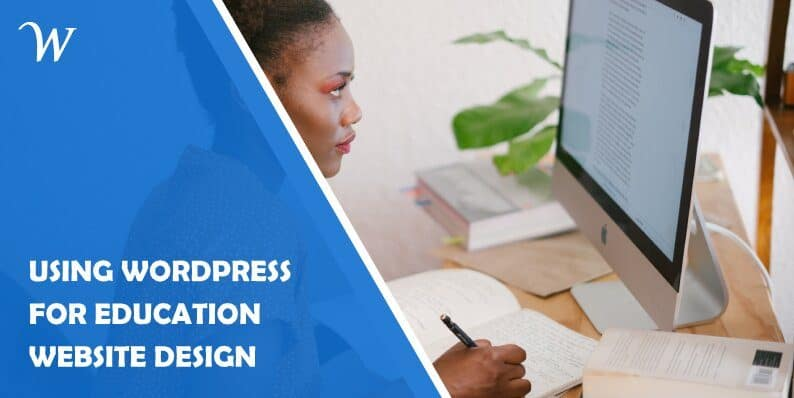 Using Wordpress for Education Website Design