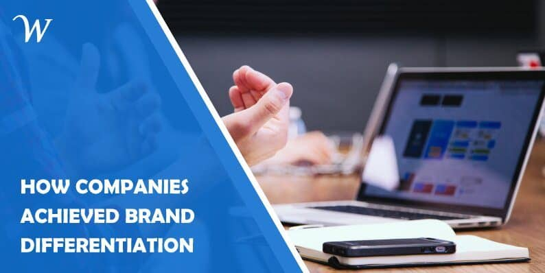 How Companies Achieved Brand Differentiation