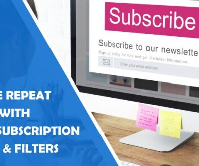 How to Increase Repeat Visitors With Custom Subscription Buttons and Useful Filters