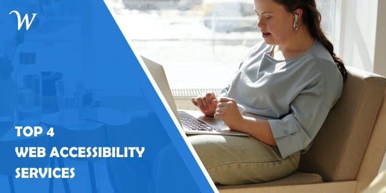 Top 4 Web Accessibility Services