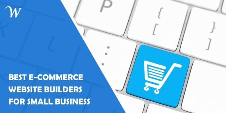 3 Best E-commerce Website Builders for Small Business