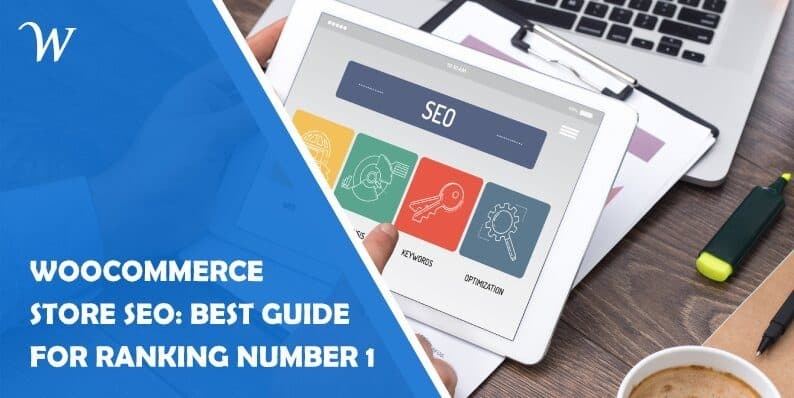 Woocommerce Store Seo: 2020's Best Guide for Ranking Number 1