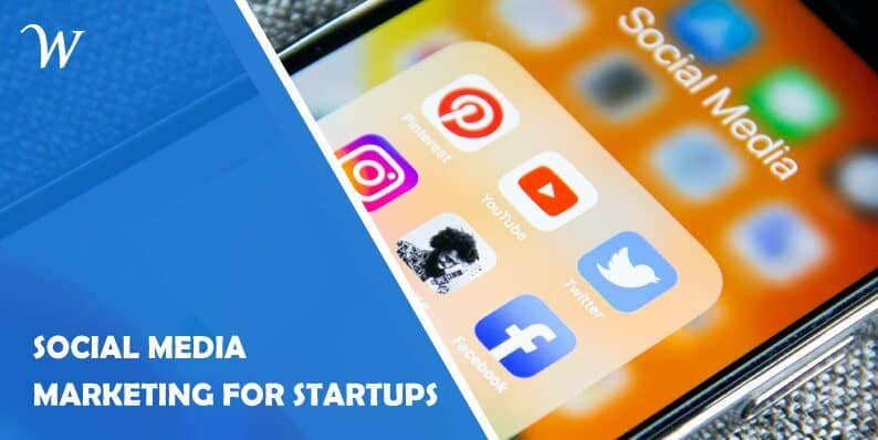 Social Media Marketing for Startups: 5 Essential Tips
