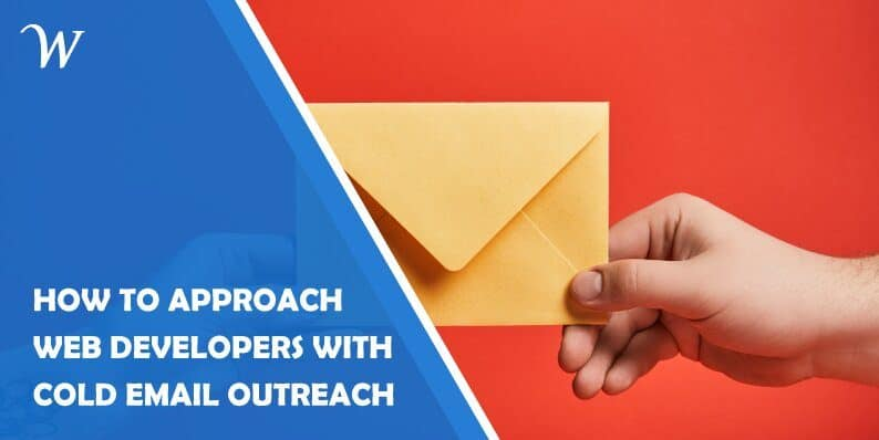How to Approach Web Developers With Cold Email Outreach