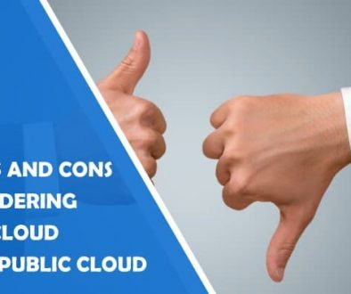 Analyze the Pros and Cons of Considering Hybrid Cloud Against Public Cloud