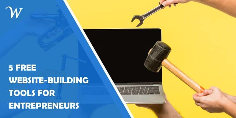 Free Website-Building Tools for Entrepreneurs