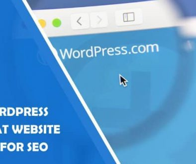Why WordPress Is a Great Website Builder for SEO