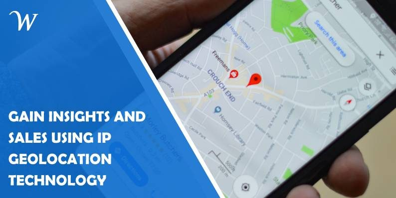 Gain Insights and Sales Using IP Geolocation Technology
