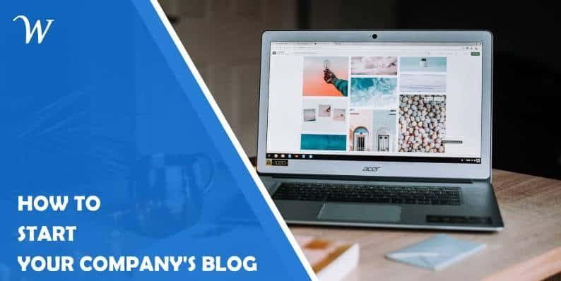 How to Start Your Company's Business Blog?