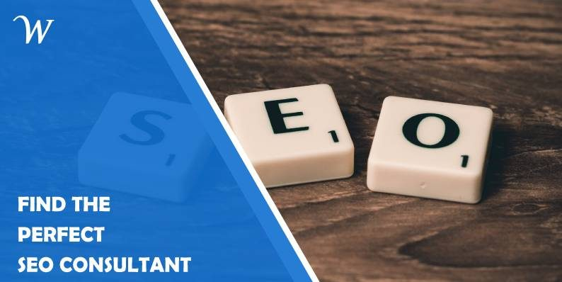 Six Tips for Finding the Perfect SEO Consultant